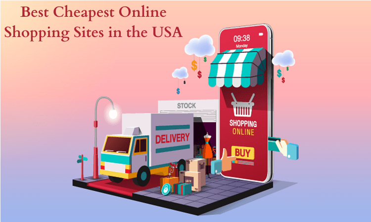 Best Cheapest Online Shopping Sites in the USA