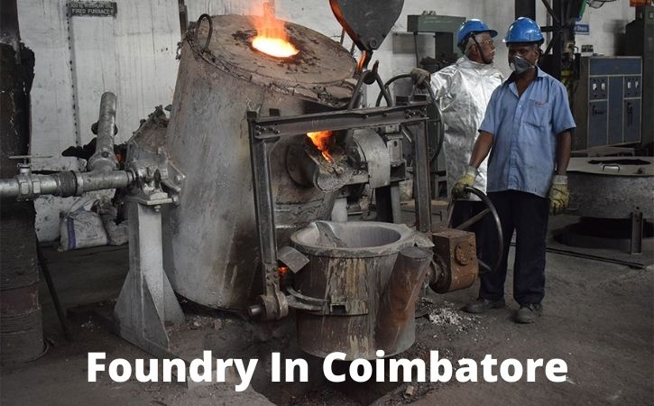 Foundry In Coimbatore