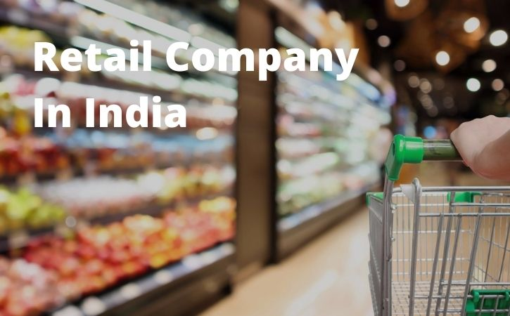 Retail Company In India